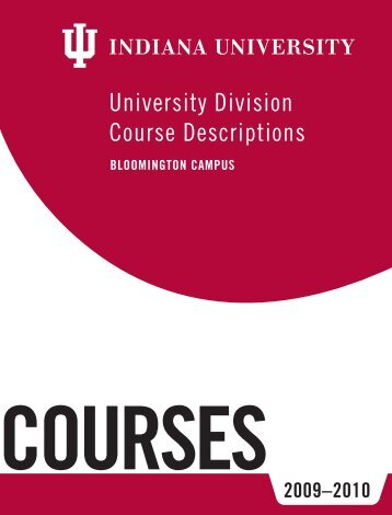 University Division Course Descriptions - AIM @ IU Home - Indiana ...