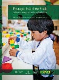 Educação infantil no Brasil; 2011 - unesdoc - Unesco