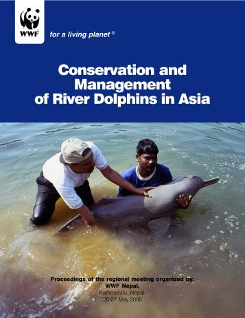 Conservation and Management of River Dolphins in ... - GANGAPEDIA