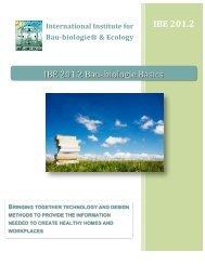 IBE 201.2 IBE 201.2 Bau-‐biologie Basics - International Institute for ...