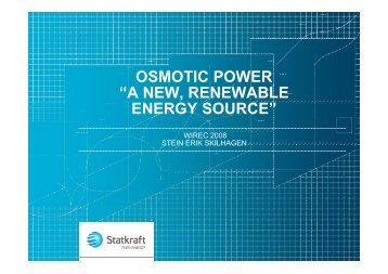 "osmotic power ""a new, renewable energy source"" - Statkraft"