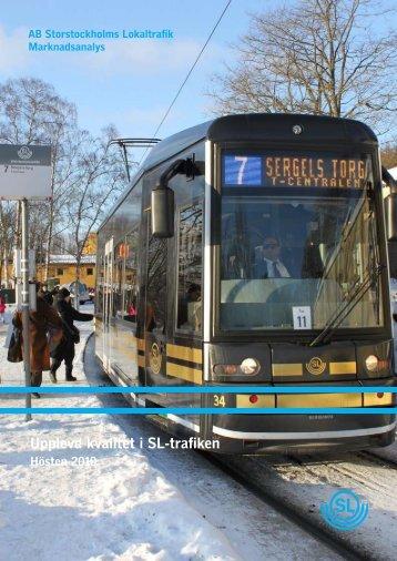 Upplevd kvalitet i SL-trafiken hösten 2010 pdf 1 Mb