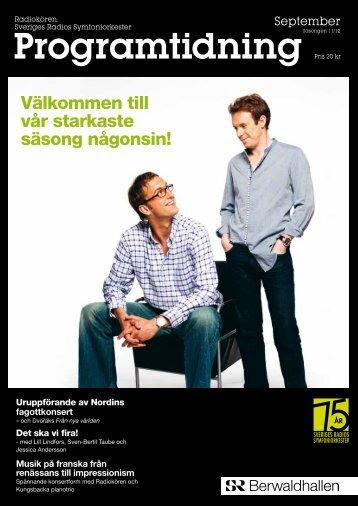 Programtidning Berwaldhallen September 2011 (pdf) - Sveriges Radio