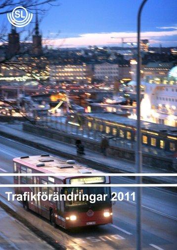 Genomgång av planerade trafikförändringar 2011 - SL