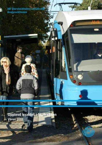 Upplevd kvalitet i SL-trafiken våren 2011