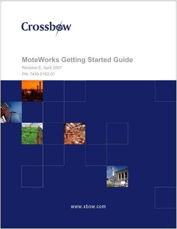 MoteWorks Getting Started Guide - Crossbow Technology