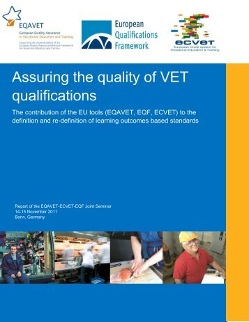 Assuring the quality of VET qualifications - EQAVET