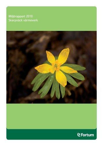 Miljörapport 2010 Skarpnäck värmeverk - Fortum