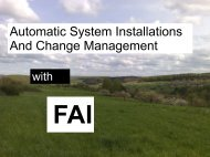 Automatic System Installations And Change Management - FAI