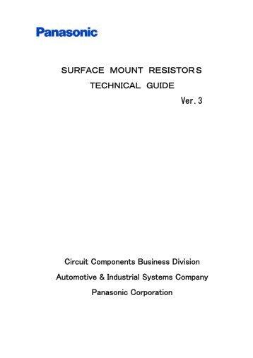 SURFACE MOUNT RESISTORS TECHNICAL GUIDE ... - Panasonic