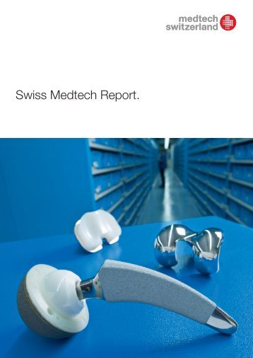 Swiss Medtech Report 2012 - Greater Zurich Area