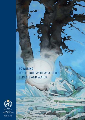 Powering our future with weather, climate and water - WMO