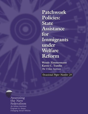 Patchwork Policies: State Assistance for Immigrants ... - Urban Institute