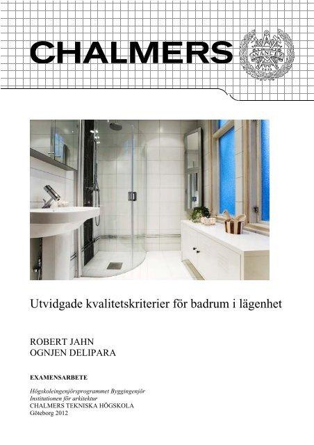 Utvidgade kvalitetskriterier för badrum i lägenhet - Chalmers ...