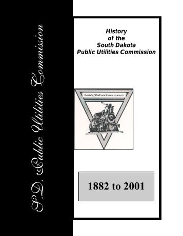 History of the South Dakota Public Utilities Commission 1882-2001