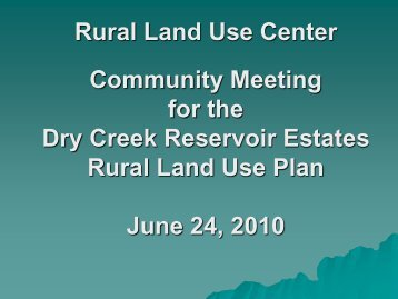 Rural Land Use Center Community Meeting for the ... - Larimer County