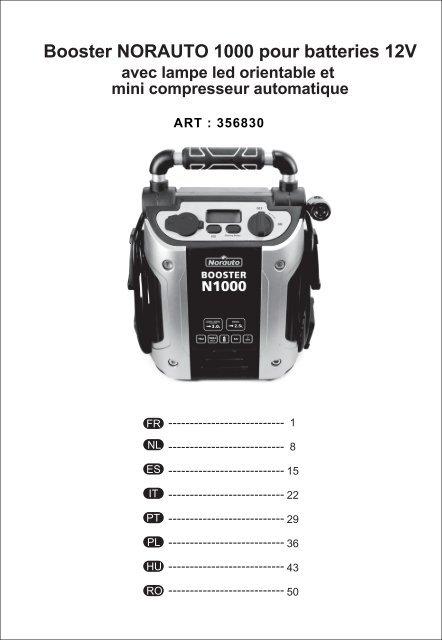 booster norauto 1000 pour batteries 12v avec lampe led. Black Bedroom Furniture Sets. Home Design Ideas