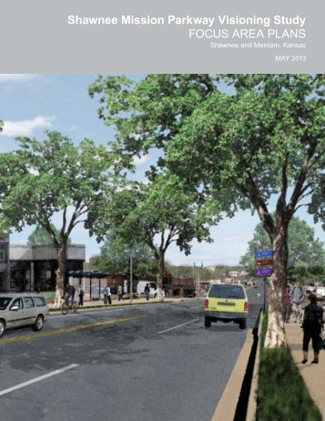 Shawnee Mission Parkway Visioning Study ... - City of Shawnee