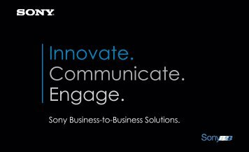 Innovate. Communicate. Engage. - Sony of Canada | Professional ...