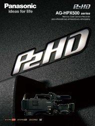 AG-HPX500 series - Pro AV Panasonic