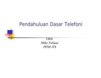 t1-Pendahuluan Dasar Telefoni [Compatibility Mode]. - Lecturer EEPIS