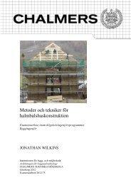 Metoder och tekniker för halmbalshuskonstruktion - Chalmers ...