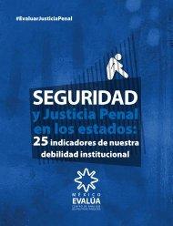 Seguridad y Justicia Penal en los estados: 25 indicadores ... - UniFlip