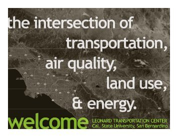 The Intersection of Transportation, Air Quality, Land Use & Energy