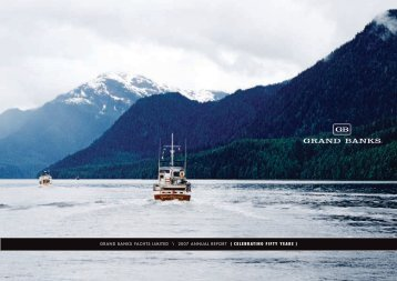 GRAND BANKS YACHTS LimiTeD \ 2007 ANNUAL RepoRT ...