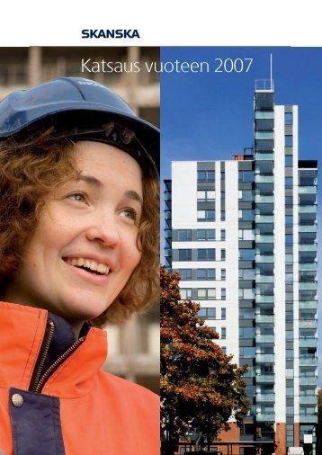 Katsaus vuoteen 2007 - Skanska