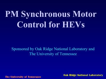 PM Synchronous Motor Control for HEVs - UT Power Engineering ...