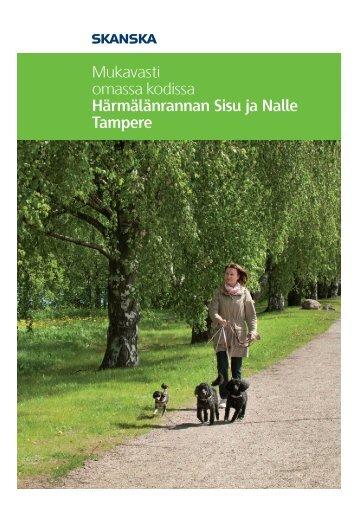Mukavasti omassa kodissa Härmälänrannan Sisu ja Nalle Tampere