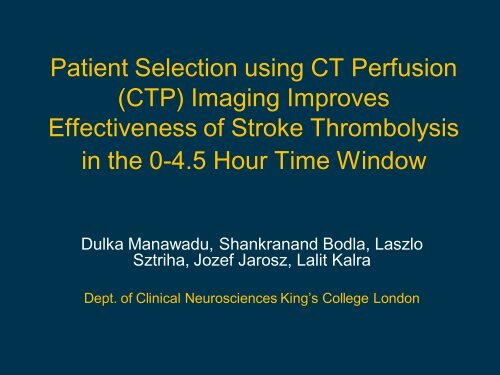 Patient Selection using CT Perfusion (CTP) Imaging Improves ...