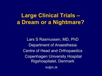 Large Clinical Trials