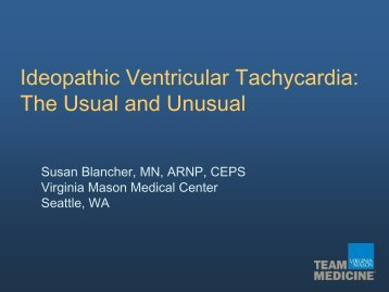 Ideopathic Ventricular Tachycardia: The Usual and Unusual