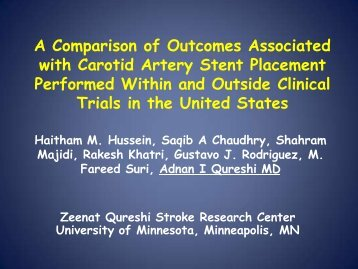 Carotid artery stent placement performed within clinical trials is ...