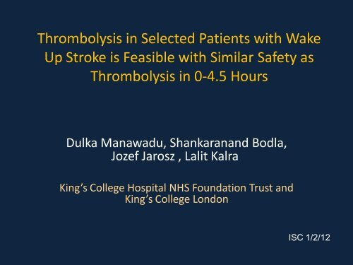 Thrombolysis in Selected Patients with Wake Up Stroke is Feasible ...