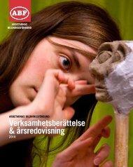 Ladda ned ABFs verksamhetsberättelse 2010 i pdf-format.