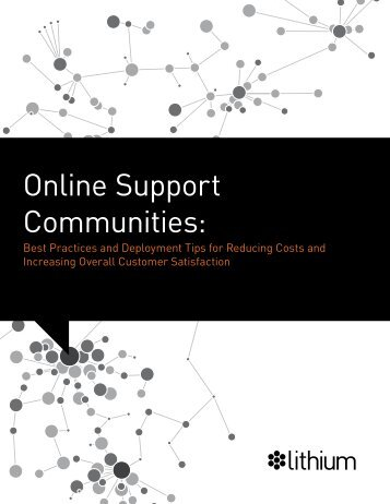 Online Support Communities: - Lithium
