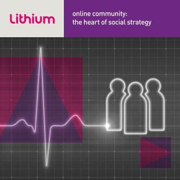 Online Communities—the Heart of Social Strategy - Lithium