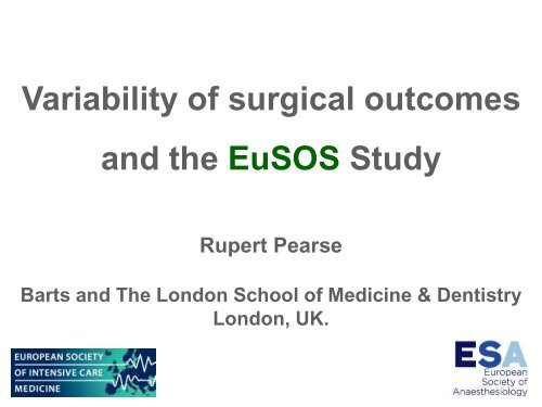Variability of surgical outcomes and the EuSOS Study