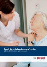 Bosch NurseCall med demensfunktion Ökad effektivitet i ...