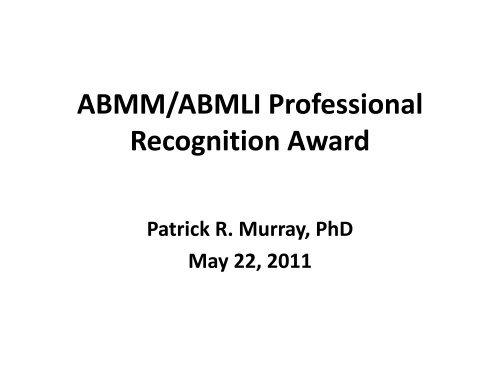 ABMM/ABMLI Professional Recognition Award