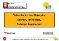 Alessandro Falaschi, Vehicular Ad Hoc Networks ... - InfoCom