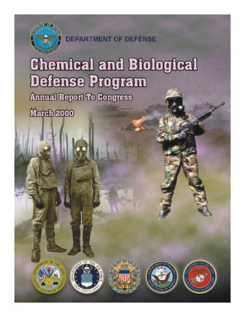 Chemical and Biological Defense Program Annual Report to ...