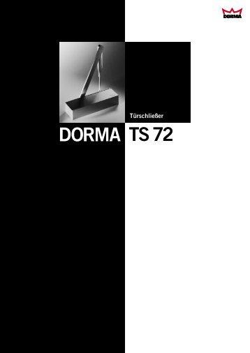 TS72 DORMA