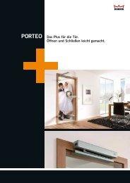 PORTEO Das Plus für die Tür. Öffnen und Schließen leicht ... - Dorma