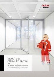 ITS 96 FL mit Freilauffunktion. Integrierter Türschließer - Dorma