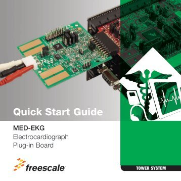 MED-EKG Quick Start Guide - Freescale Semiconductor