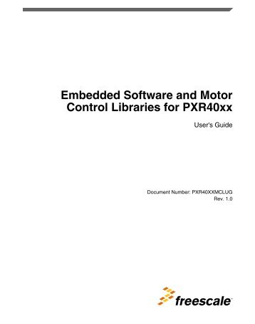 Embedded Software and Motor Control Libraries for PXR40xx